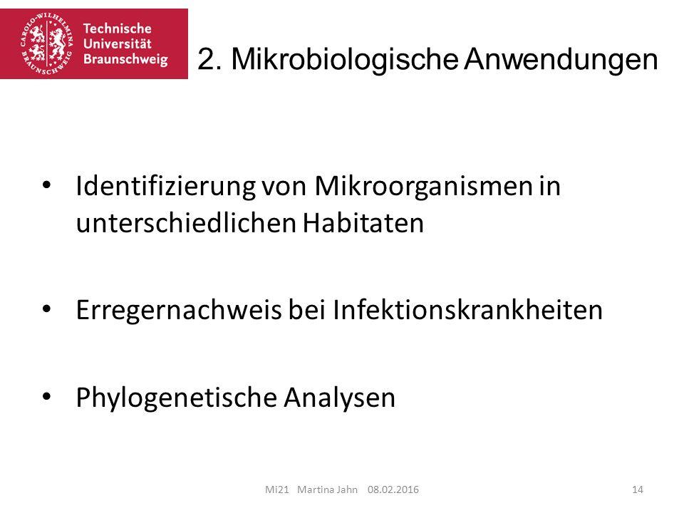 2. Mikrobiologische Anwendungen