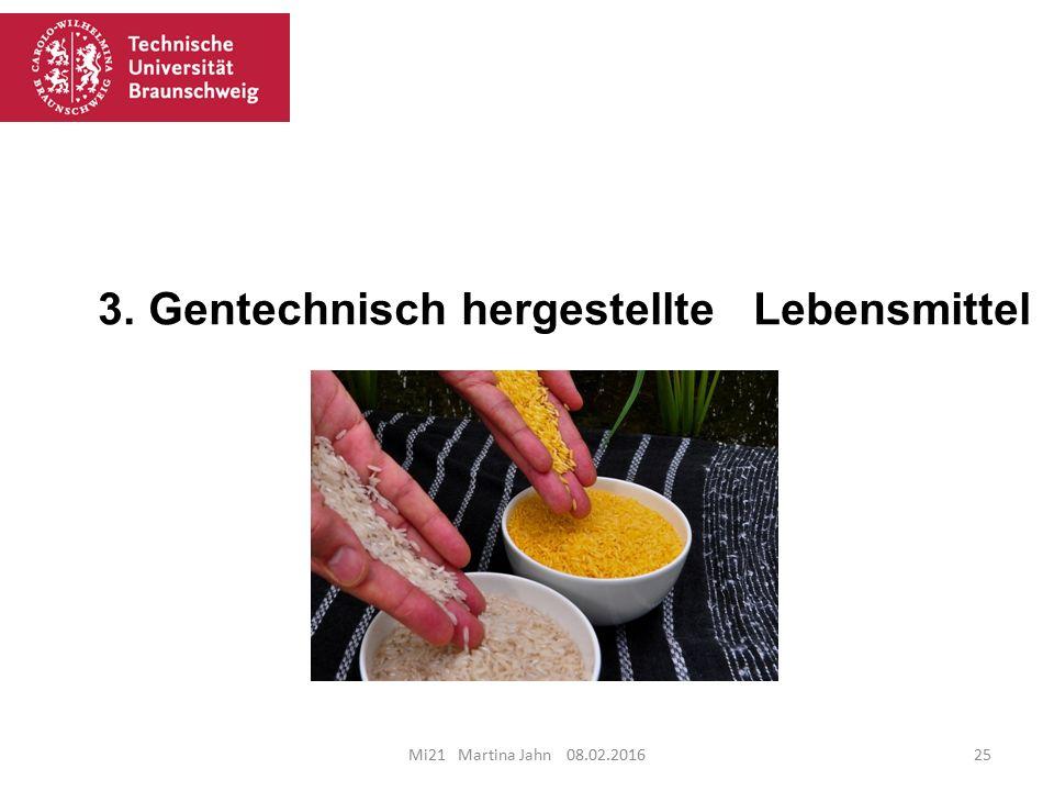 3. Gentechnisch hergestellte Lebensmittel