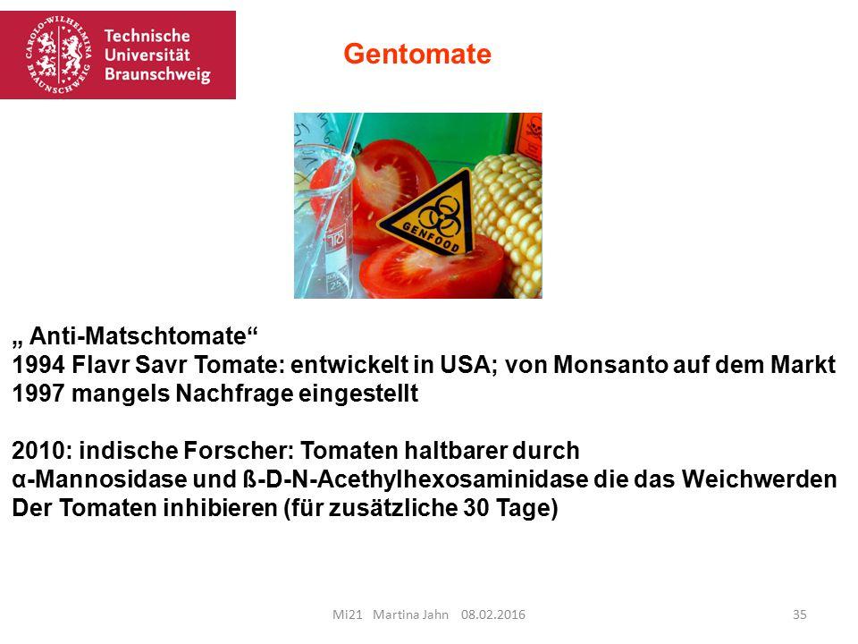 "Gentomate "" Anti-Matschtomate"