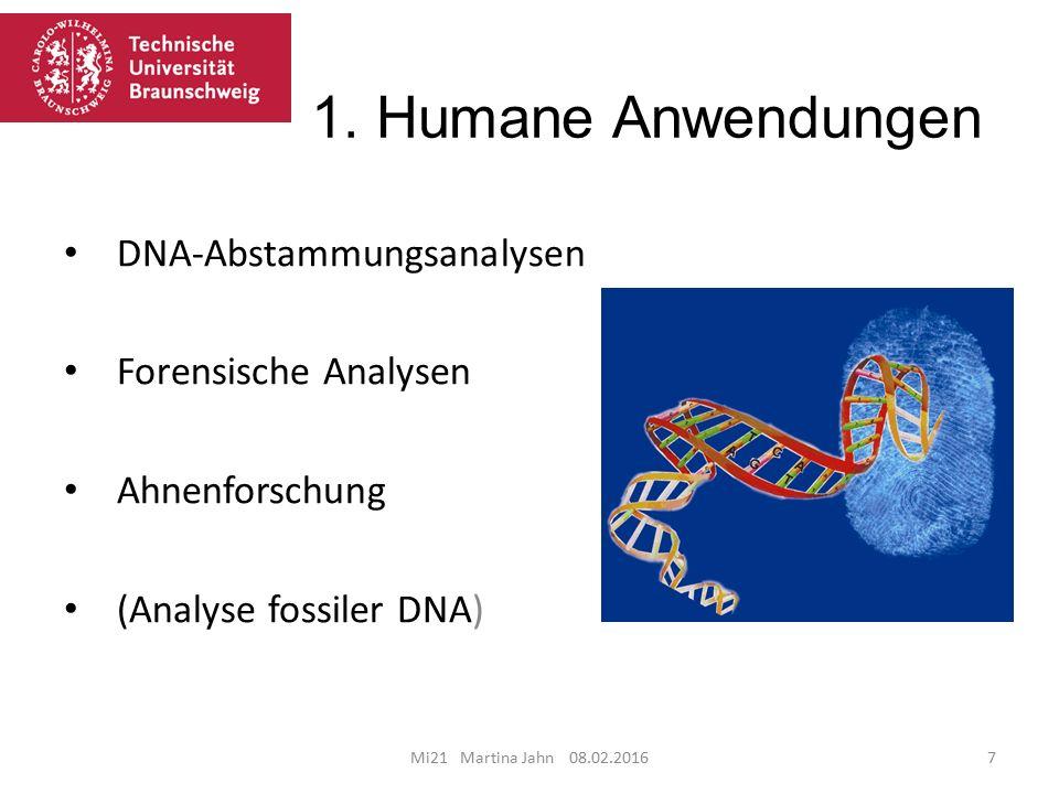 1. Humane Anwendungen DNA-Abstammungsanalysen Forensische Analysen