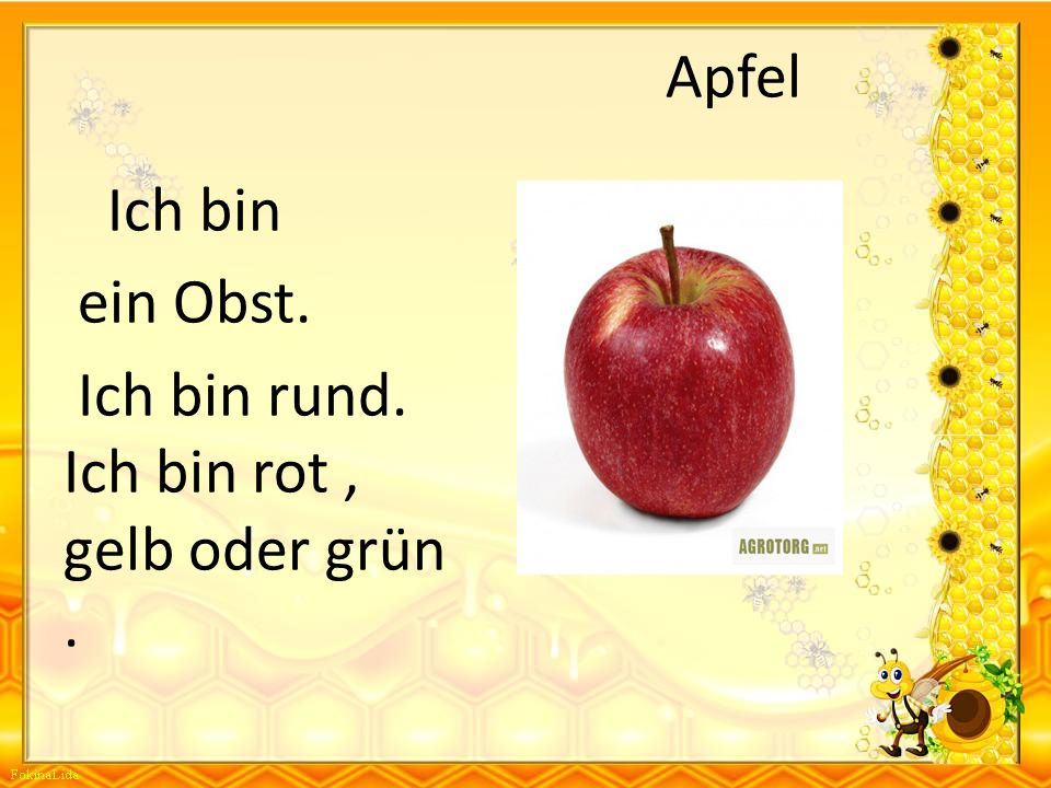 Apfel Ich bin ein Obst. Ich bin rund. Ich bin rot , gelb oder grün .