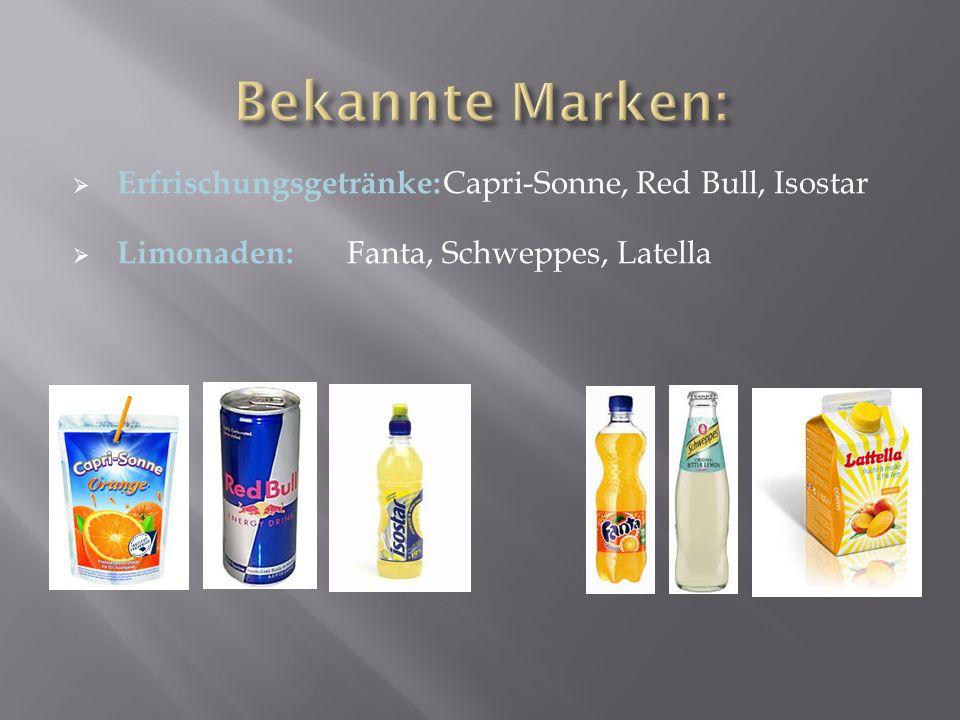Bekannte Marken: Erfrischungsgetränke: Capri-Sonne, Red Bull, Isostar