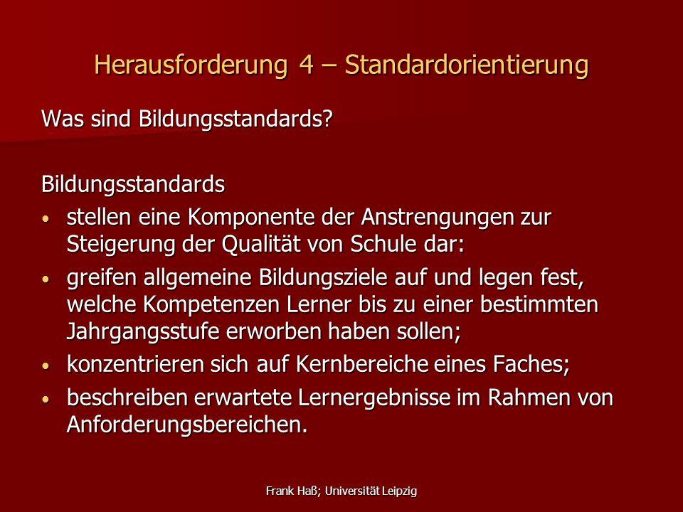 Herausforderung 4 – Standardorientierung