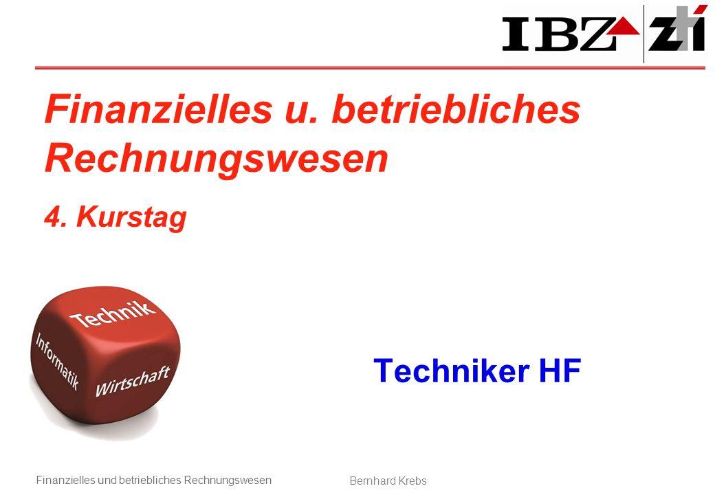Finanzielles u. betriebliches Rechnungswesen 4. Kurstag Techniker HF