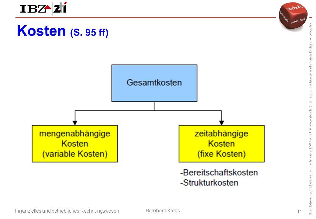 Kosten (S. 95 ff) Betriebsorganisation