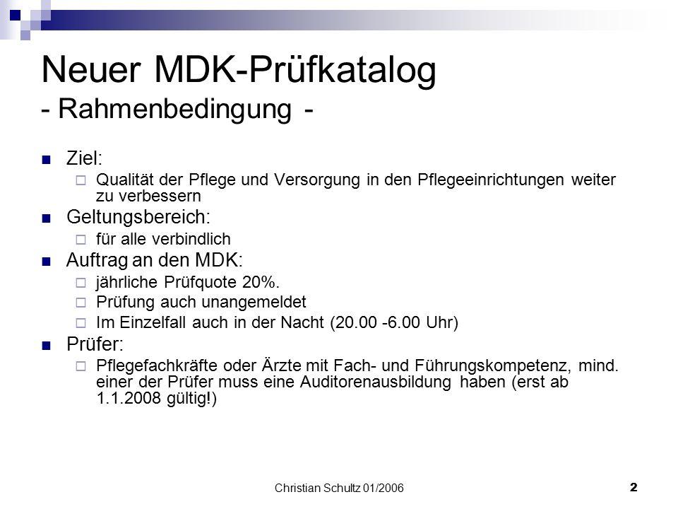 Neuer MDK-Prüfkatalog - Rahmenbedingung -