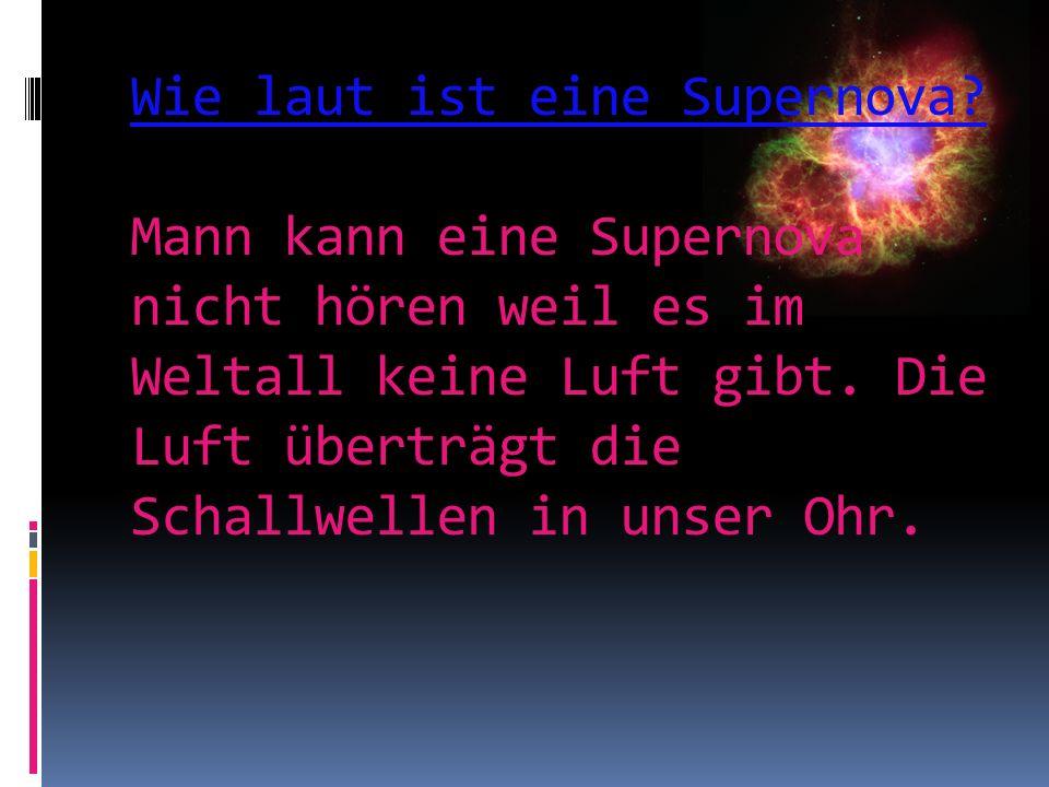 Wie laut ist eine Supernova