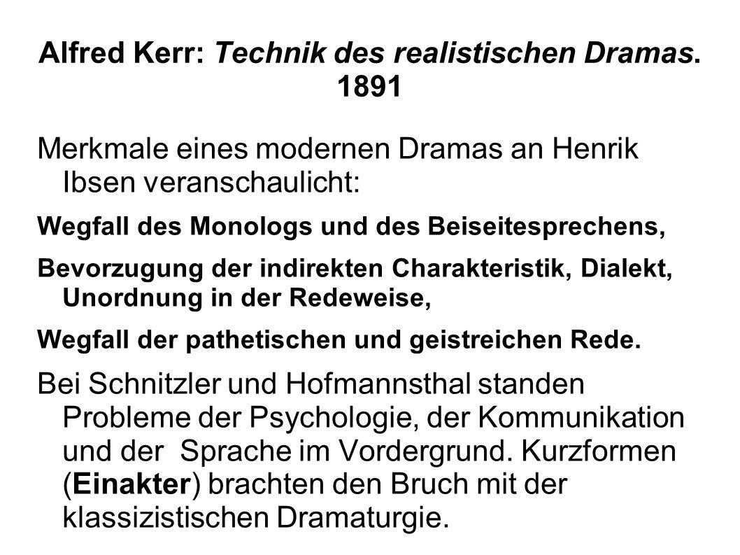 Alfred Kerr: Technik des realistischen Dramas. 1891