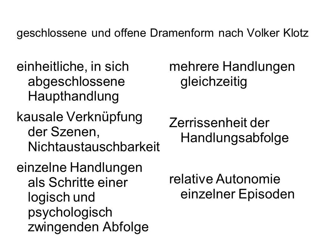 geschlossene und offene Dramenform nach Volker Klotz
