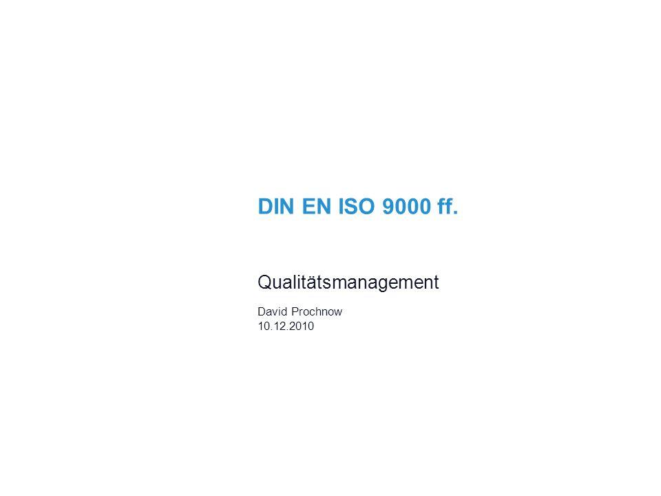 Qualitätsmanagement David Prochnow 10.12.2010
