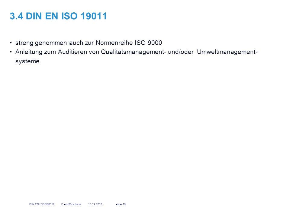 3.4 DIN EN ISO 19011 streng genommen auch zur Normenreihe ISO 9000