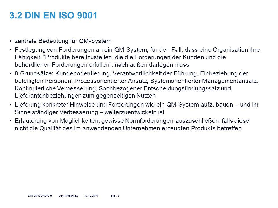 3.2 DIN EN ISO 9001 zentrale Bedeutung für QM-System