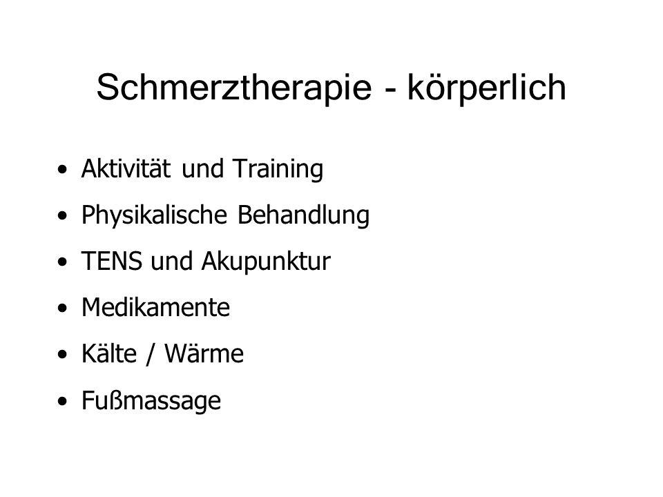 Schmerztherapie - körperlich