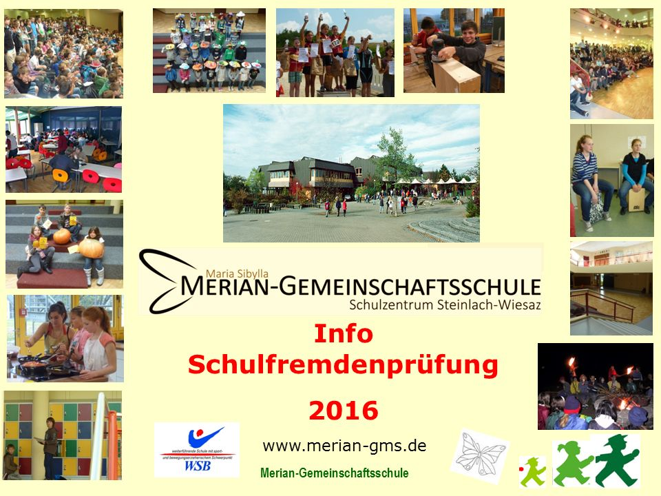Info Schulfremdenprüfung Merian-Gemeinschaftsschule