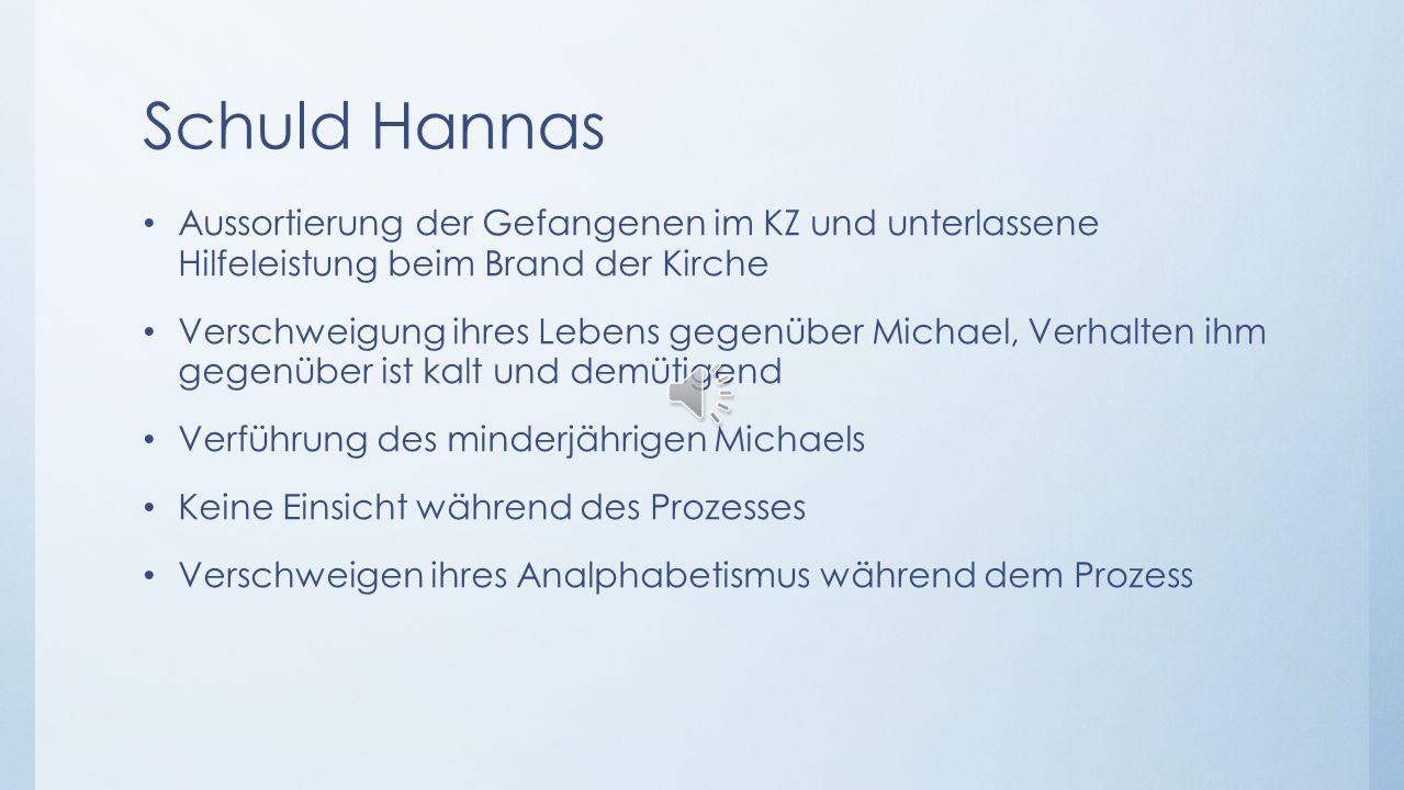 Schuld Hannas Aussortierung der Gefangenen im KZ und unterlassene Hilfeleistung beim Brand der Kirche.