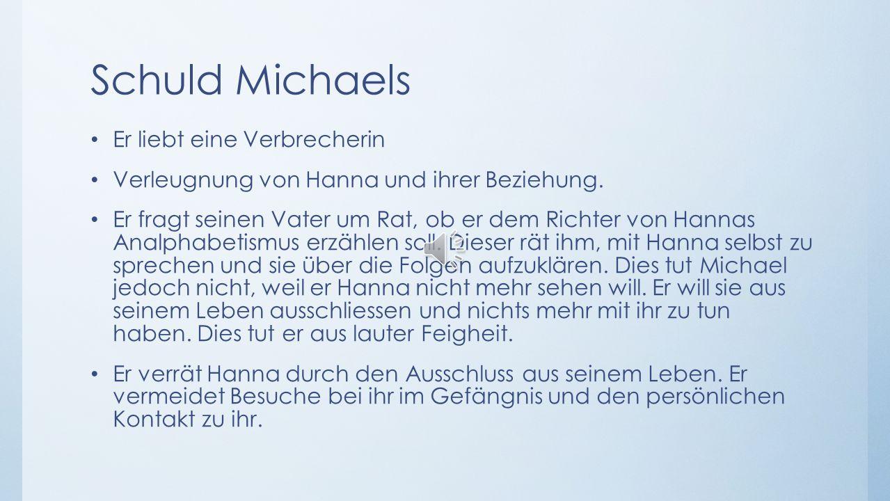 Schuld Michaels Er liebt eine Verbrecherin