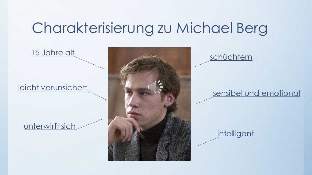 Charakterisierung zu Michael Berg