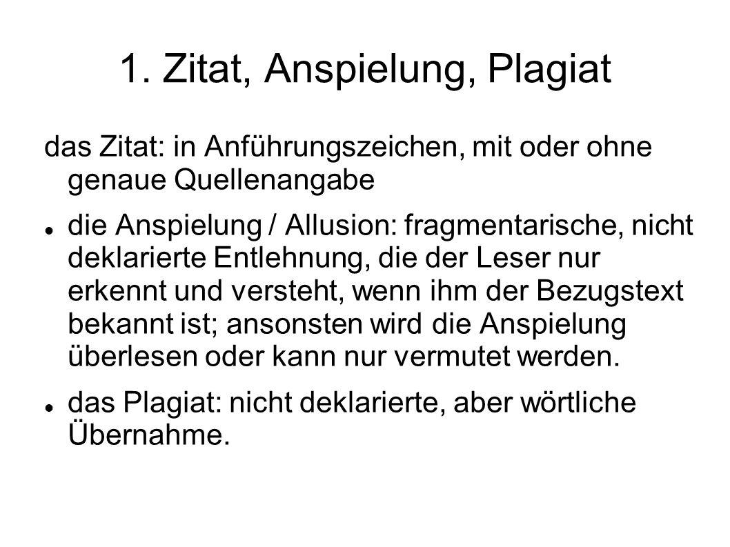 1. Zitat, Anspielung, Plagiat