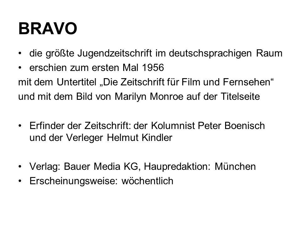 BRAVO die größte Jugendzeitschrift im deutschsprachigen Raum