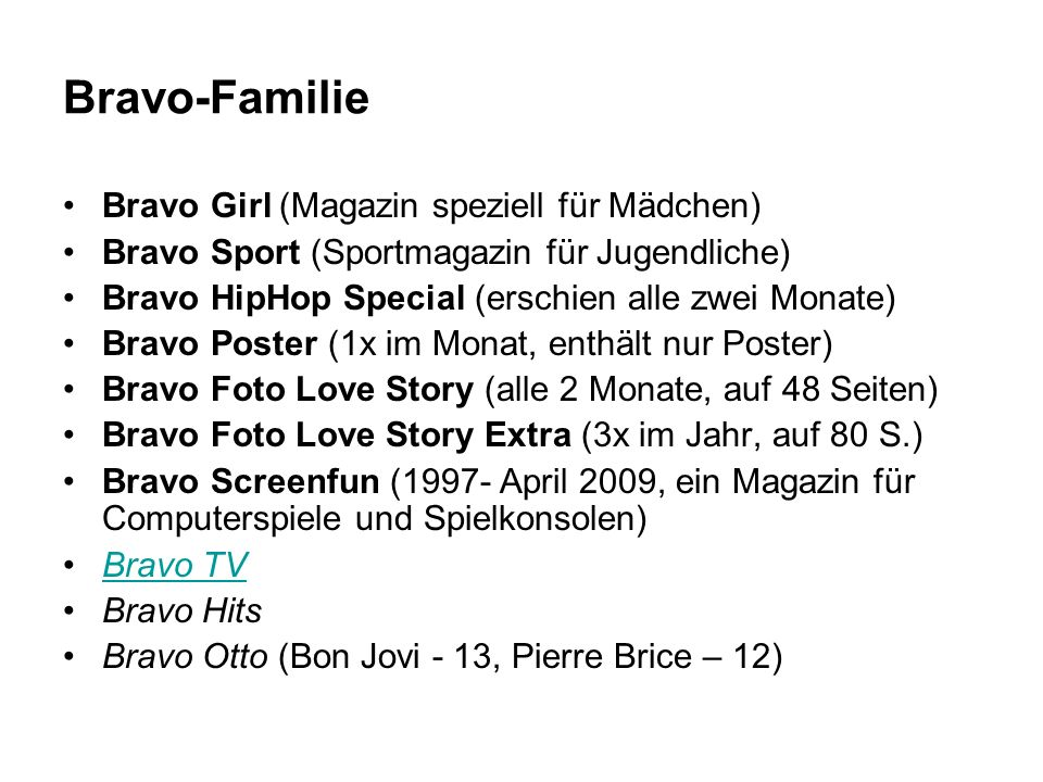 Bravo-Familie Bravo Girl (Magazin speziell für Mädchen)