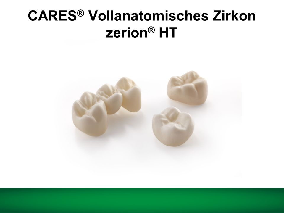 CARES® Vollanatomisches Zirkon zerion® HT