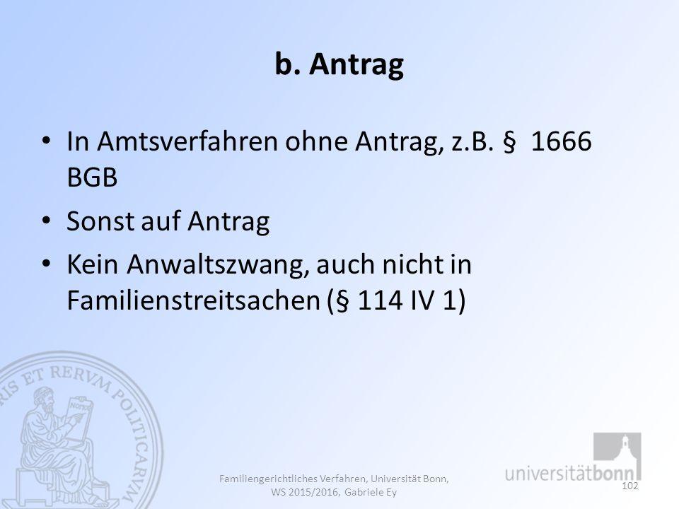 b. Antrag In Amtsverfahren ohne Antrag, z.B. § 1666 BGB