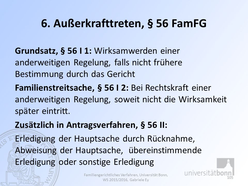 6. Außerkrafttreten, § 56 FamFG
