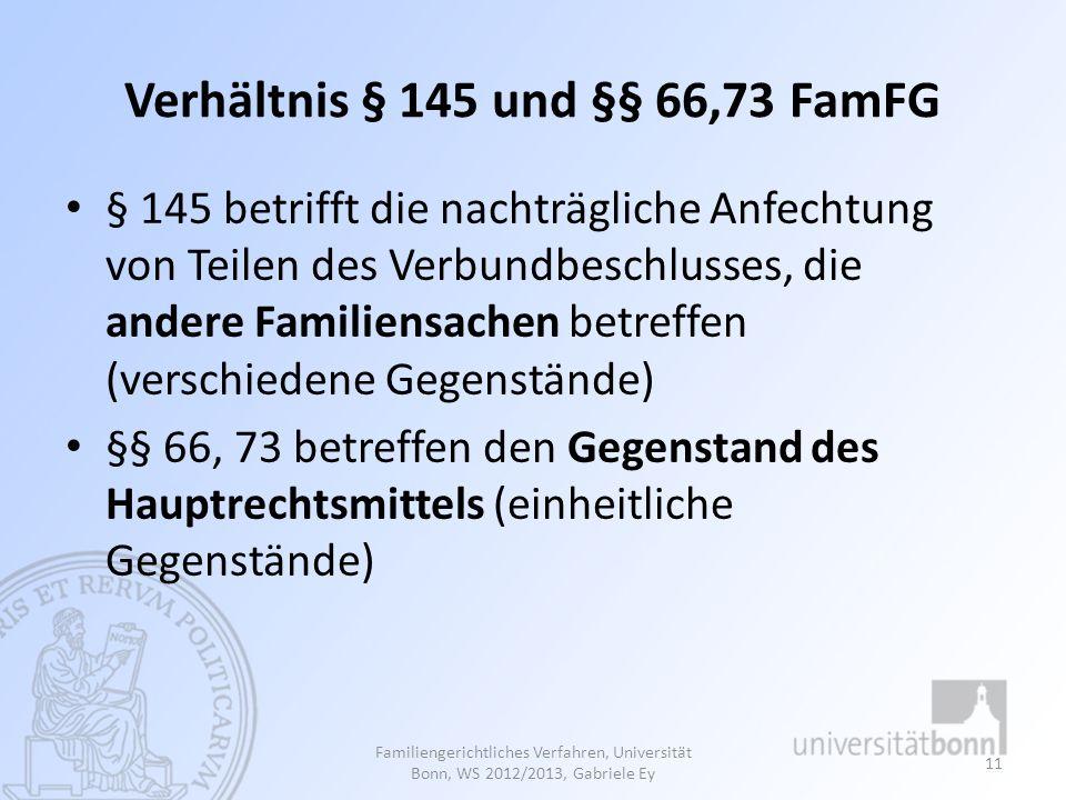 Verhältnis § 145 und §§ 66,73 FamFG