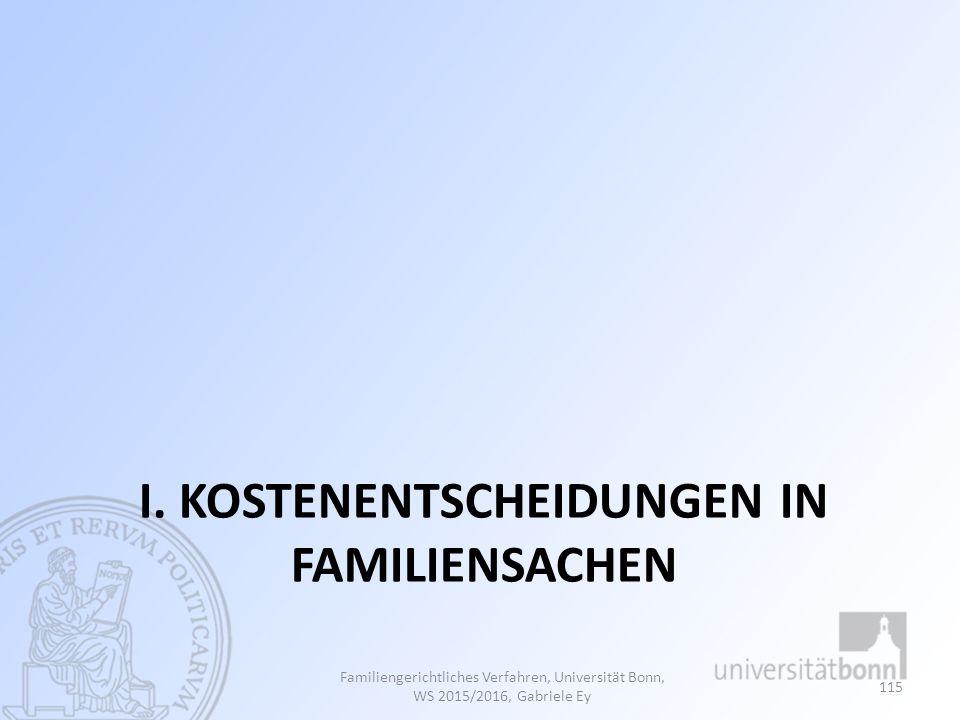 I. Kostenentscheidungen in Familiensachen