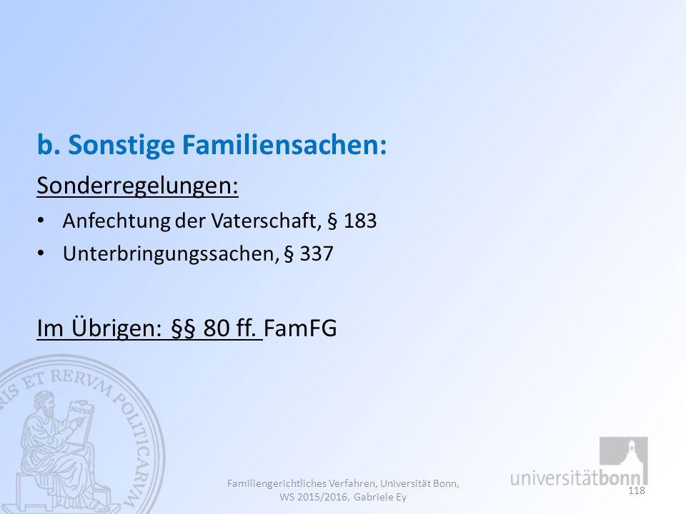b. Sonstige Familiensachen: