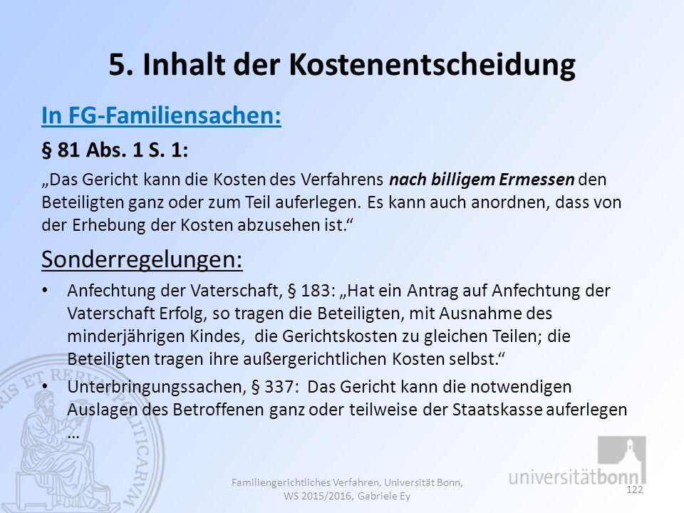 5. Inhalt der Kostenentscheidung