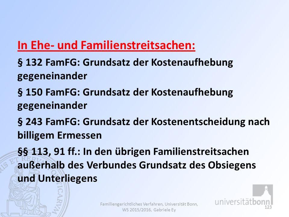 In Ehe- und Familienstreitsachen:
