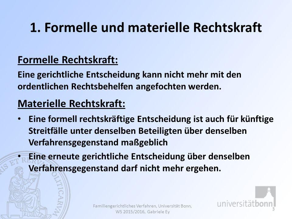 1. Formelle und materielle Rechtskraft