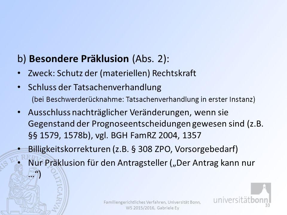 b) Besondere Präklusion (Abs. 2):
