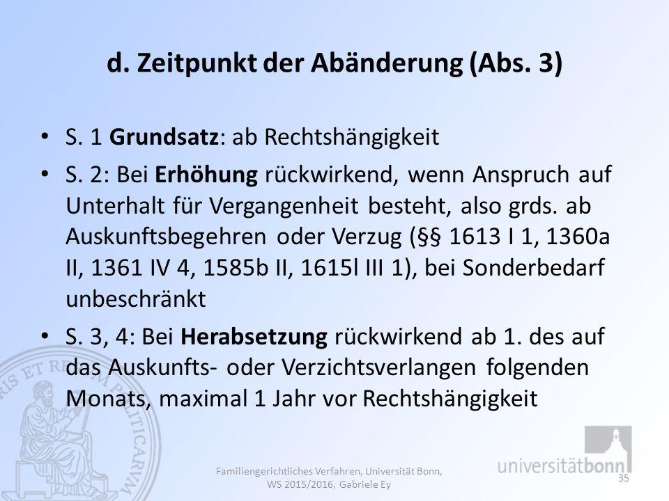 d. Zeitpunkt der Abänderung (Abs. 3)