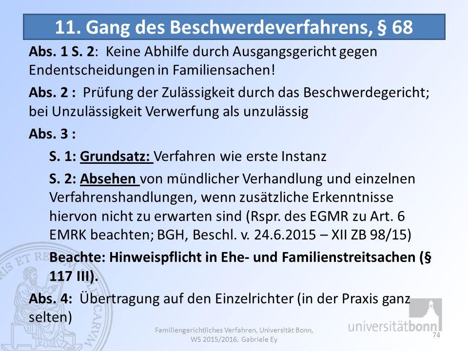 11. Gang des Beschwerdeverfahrens, § 68