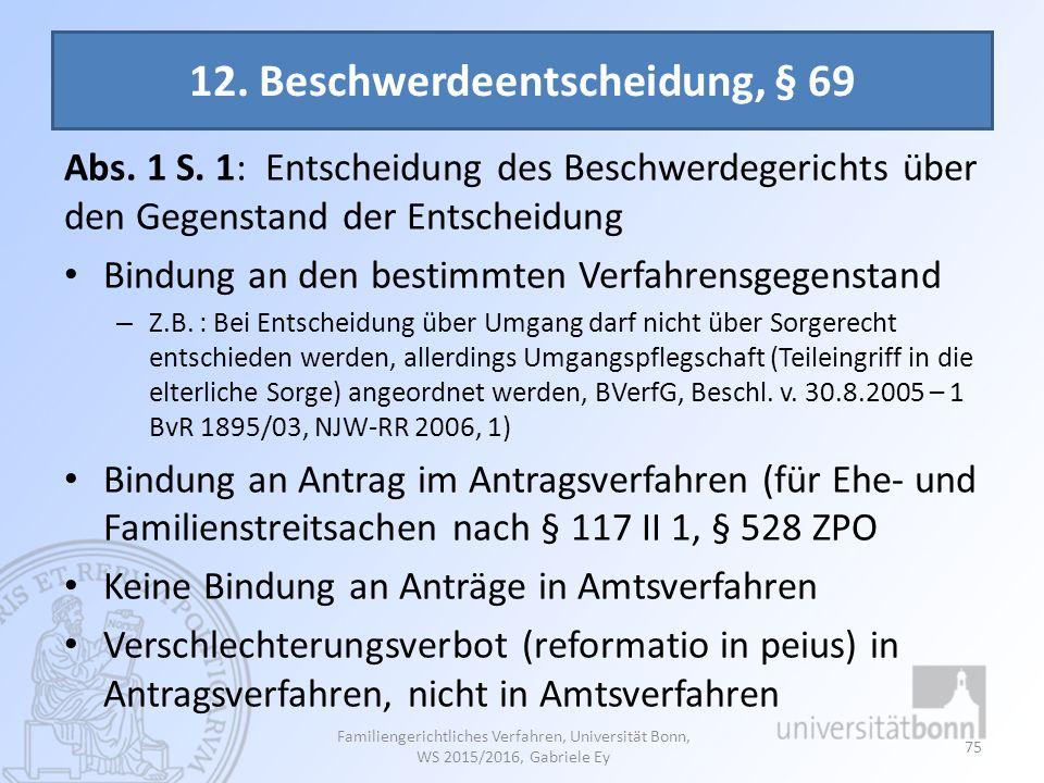 12. Beschwerdeentscheidung, § 69