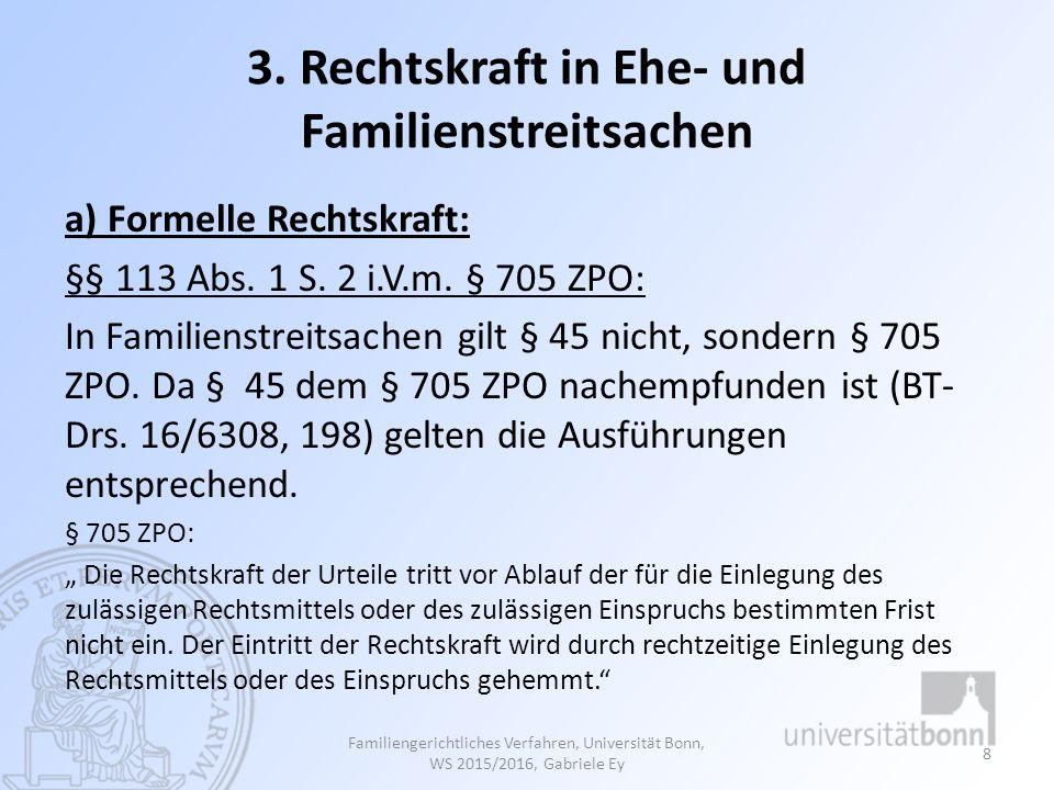 3. Rechtskraft in Ehe- und Familienstreitsachen