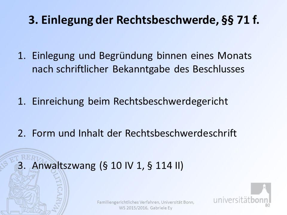 3. Einlegung der Rechtsbeschwerde, §§ 71 f.