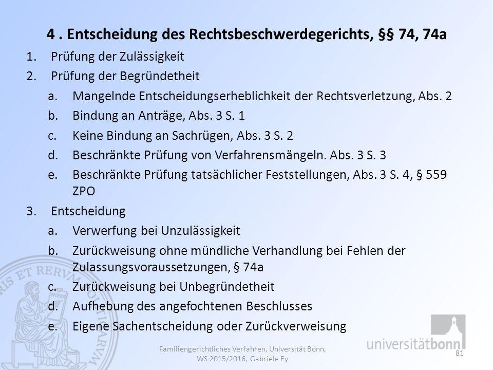 4 . Entscheidung des Rechtsbeschwerdegerichts, §§ 74, 74a