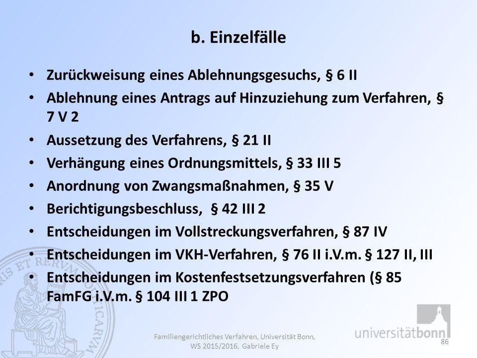 b. Einzelfälle Zurückweisung eines Ablehnungsgesuchs, § 6 II
