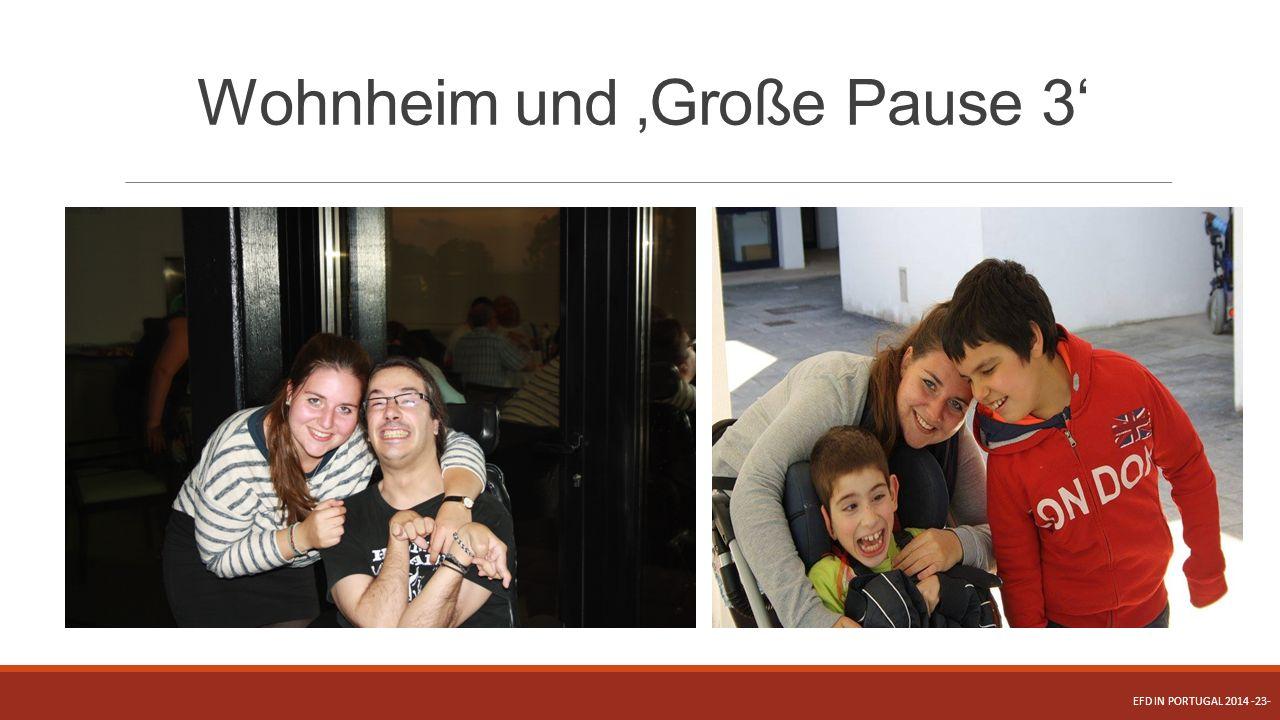 Wohnheim und 'Große Pause 3'
