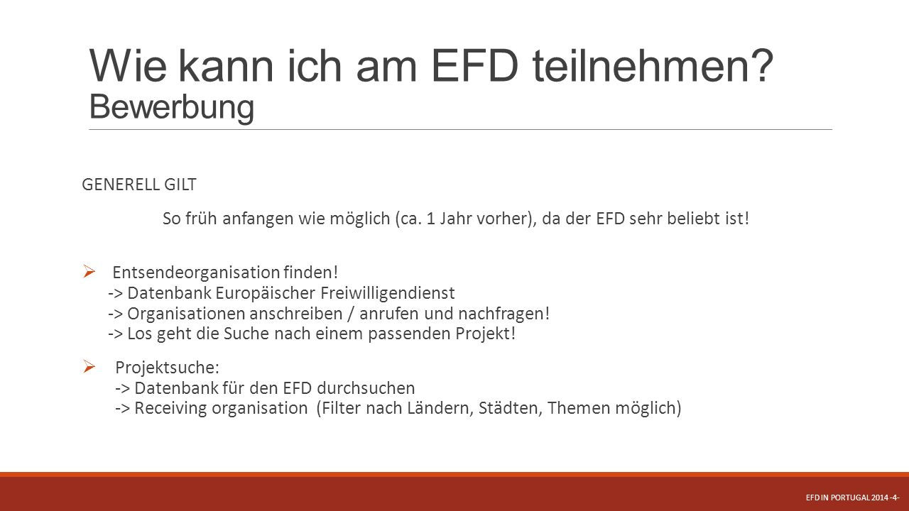 Wie kann ich am EFD teilnehmen Bewerbung