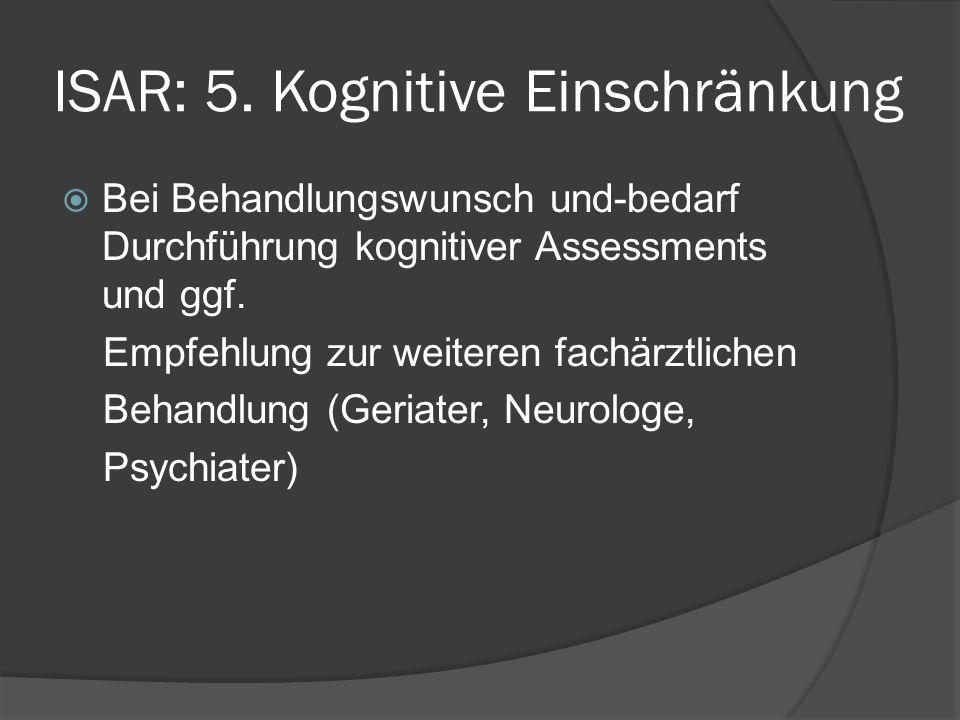 ISAR: 5. Kognitive Einschränkung