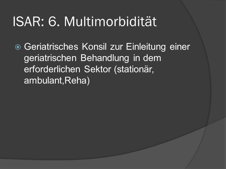 ISAR: 6. Multimorbidität