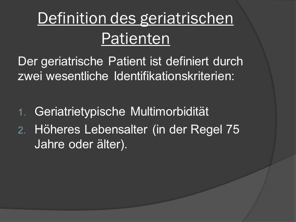 Definition des geriatrischen Patienten