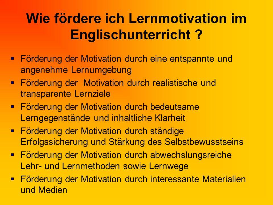 Wie fördere ich Lernmotivation im Englischunterricht