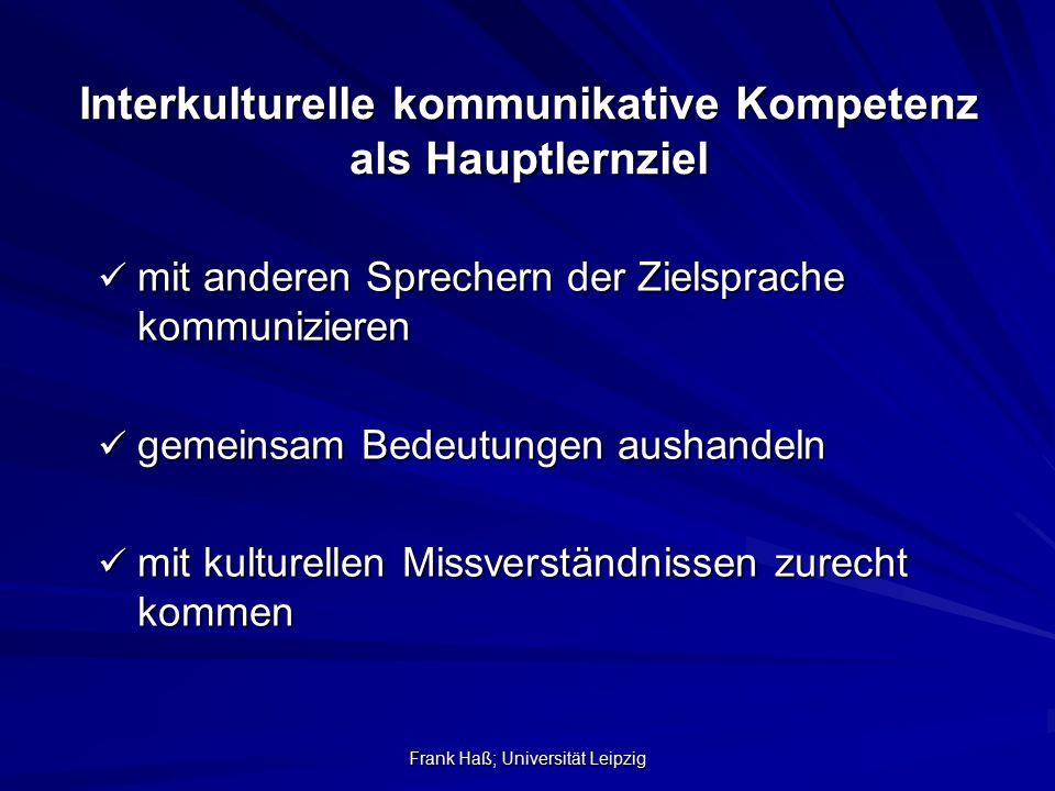Interkulturelle kommunikative Kompetenz als Hauptlernziel