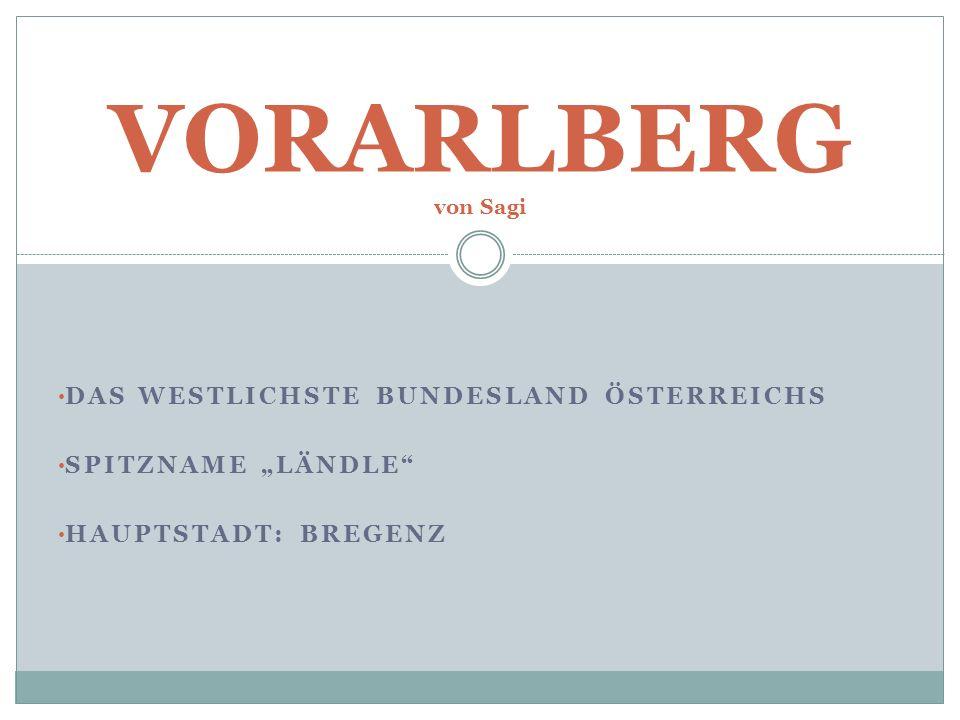 VORARLBERG von Sagi Das westlichste Bundesland österreichs