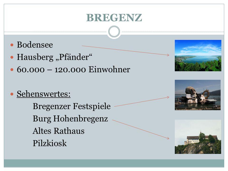 """BREGENZ Bodensee Hausberg """"Pfänder 60.000 – 120.000 Einwohner"""